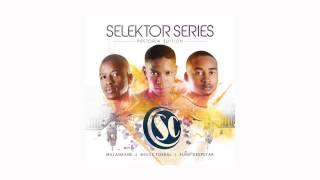 Soul Candi Presents : Selektor Series Vol. 1 (Pretoria Edition)